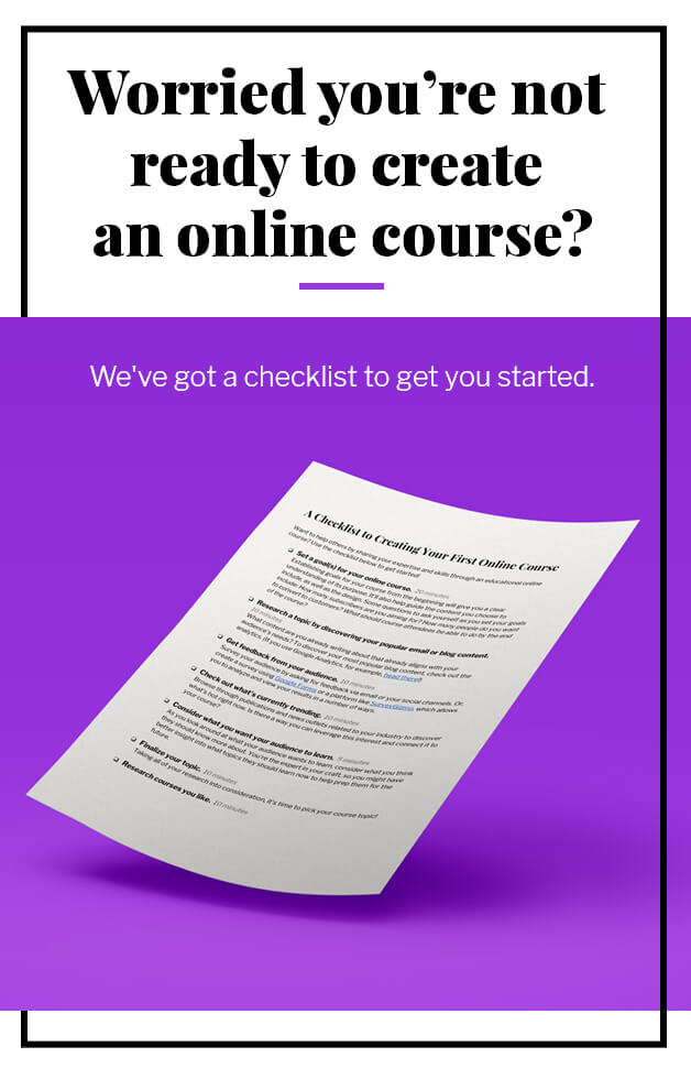 Worried you are not ready to create an online course? We have a checklist to get you started