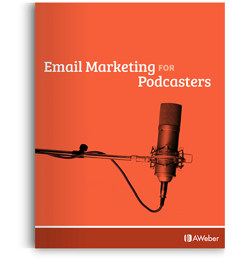 Email Marketing for Podcasters