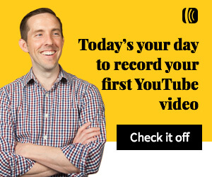 Today is your day to record your first YouTube video